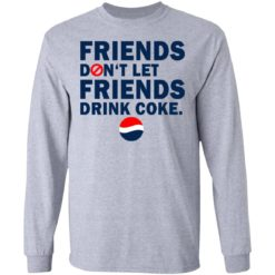 Friends don't let friends drink coke shirt $19.95 redirect07092021230734 2