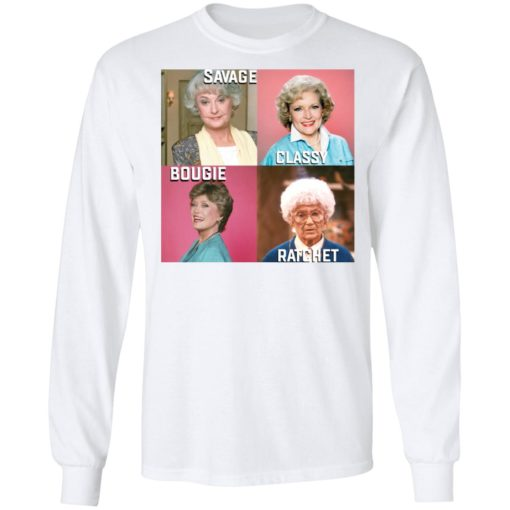 Golden Girls savage classy bougie ratchet shirt $19.95 redirect07112021050700 3