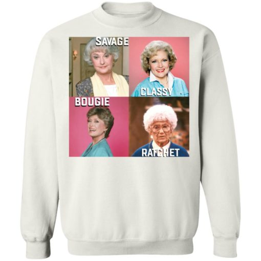 Golden Girls savage classy bougie ratchet shirt $19.95 redirect07112021050700 7