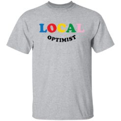 Local optimist sweatshirt $19.95 redirect07112021050701 1