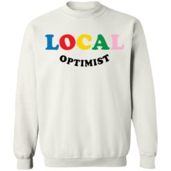 Local optimist sweatshirt $19.95 redirect07112021050701 7