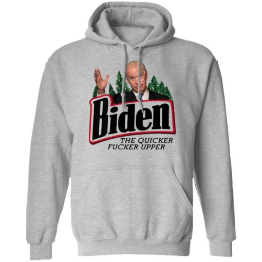 The quicker fucker upper Joe Biden shirt $19.95 redirect07112021100731 4