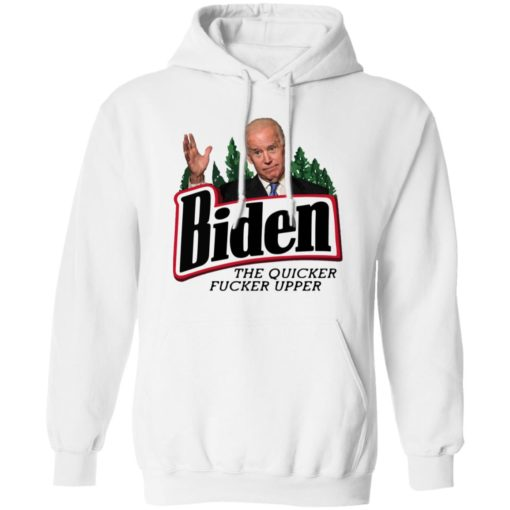 The quicker fucker upper Joe Biden shirt $19.95 redirect07112021100731 5