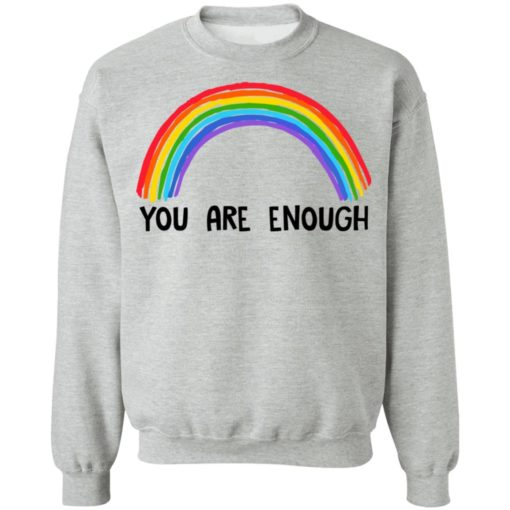 Rainbow you are enough shirt $19.95 redirect07112021230732 6