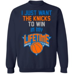 Basketball i just the knicks to win in my lifetime shirt $19.95 redirect07122021050728 7