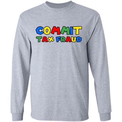 Commit tax fraud shirt $19.95 redirect07132021000747 2