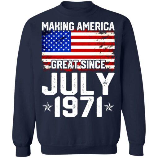 Making America great since July 1971 shirt $19.95 redirect07132021230705 7