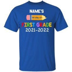 Personalized kids name first grade 2021 shirt $21.95 redirect07132021230729 3