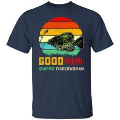 Good mom crappie fisherwoman shirt $19.95 redirect07132021230736 1