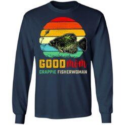 Good mom crappie fisherwoman shirt $19.95 redirect07132021230736 3