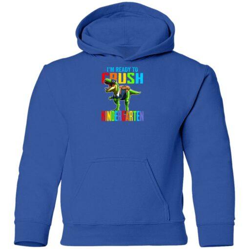 I'm ready to crush kindergarten dinosaur shirt $21.95 redirect07142021000703 11
