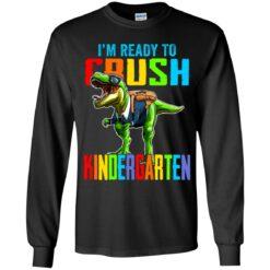 I'm ready to crush kindergarten dinosaur shirt $21.95 redirect07142021000703 5