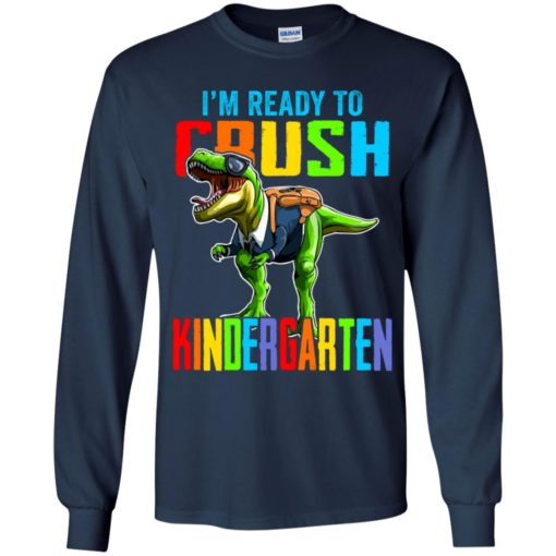 I'm ready to crush kindergarten dinosaur shirt $21.95 redirect07142021000703 6