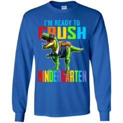I'm ready to crush kindergarten dinosaur shirt $21.95 redirect07142021000703 7