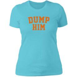 Britney dump him shirt $23.95 redirect07172021050757 5