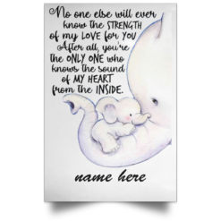 Personalized no one else will ever know the strength of my love Elephant poster, canvas $23.95 redirect07202021010721 1