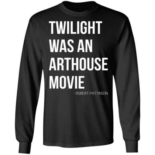 Twilight was an arthouse movie shirt $19.95 redirect07212021220702 2