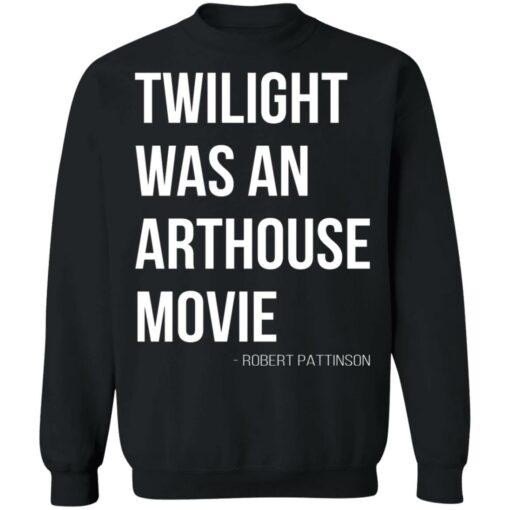 Twilight was an arthouse movie shirt $19.95 redirect07212021220702 6