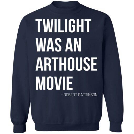 Twilight was an arthouse movie shirt $19.95 redirect07212021220702 7