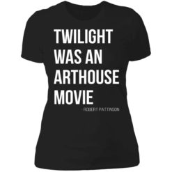 Twilight was an arthouse movie shirt $19.95 redirect07212021220702 8