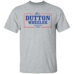 Dutton wheeler 2024 shirt $19.95 redirect07312021020721 1