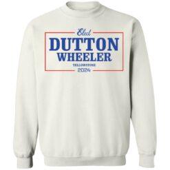 Dutton wheeler 2024 shirt $19.95 redirect07312021020721 9