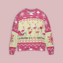 Pink Flamingo Christmas Sweater I'm dreaming of a pink Christmas
