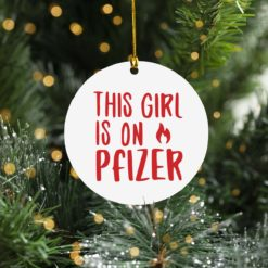 This girl fire on Pfizer Ornament
